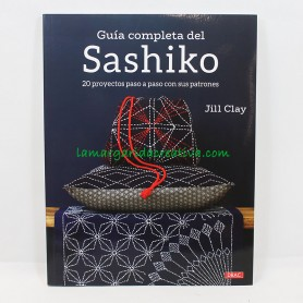 LIBRO PATCHWORK EL GUIA COMPLETA DEL SASHIKO, JILL CLAY