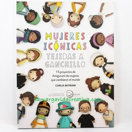 Libro Amigurumis Mujeres icónicas tejidas a ganchillo La margarida creativa 3